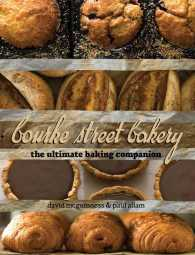 Bourke Street Bakery : The Ultimate Baking Companion