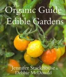 Organic Guide to Edible Gardens -- Paperback