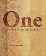 One : Living as One and Loving it -- Book