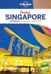 Lonely Planet Singapore : Topo Sights, Local Life, Made Easy (Lonely Planet Pocket Singapore) (3 FOL POC)