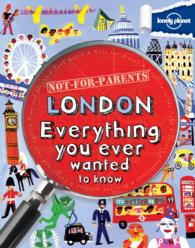 Lonely Planet Not for Parents London (Lonely Planet. Not for Parents)