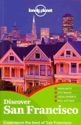Lonely Planet Discover San Francisco (Lonely Planet Discover) (2ND)