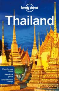 Lonely Planet Thailand (Lonely Planet Thailand) (15 FOL PAP)