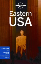 Lonely Planet Eastern USA (Lonely Planet Eastern USA)