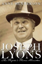 Joseph Lyons : The People's Prime Minister