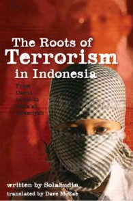 The Roots of Terrorism in Indonesia From Darul Islam to Jema'ah Islamiyah