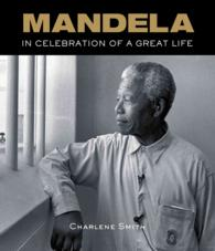 Mandela : In Celebration of a Great Life