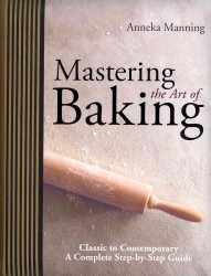 Mastering the Art of Baking -- Hardback