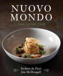 Nuovo Mondo : New Italian Food
