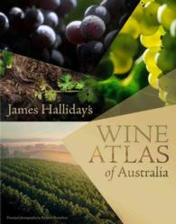 James Halliday's Wine Atlas of Australia