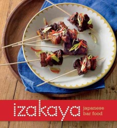Izakaya : Japanese Bar Food (Reprint)
