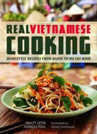 Real Vietnamese Cooking : Homestyle Recipes from Hanoi to Ho Chi Minh