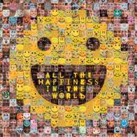 All the Happiness in the World