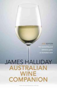 James Halliday's Australian Wine Companion 2015 : The Bestselling and Definitive Guide to Australian Wine (James Halliday Australian Wine Companion)