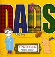 Dads : A Field Guide (Reprint)