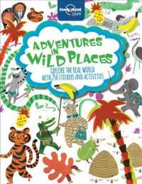 Lonely Planet Kids Adventures in Wild Places (Lonely Planet Kids) (STK)
