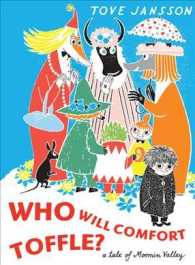 Who Will Comfort Toffle? : A Tale of Moomin Valley (Reprint)