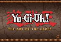 Yu-Gi-Oh! : The Art of the Cards (Yu-gi-oh! the Art of the Cards)
