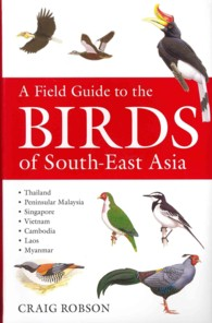 Field Guide to the Birds of South-east Asia -- Paperback (Rev ed)