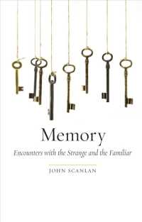 Memory : Encounters with Strange and Familiar