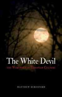 The White Devil : The Werewolf in European Culture