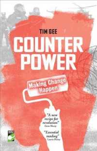 Counterpower : Making Change Happen