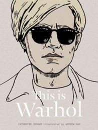 This Is Warhol (This Is)
