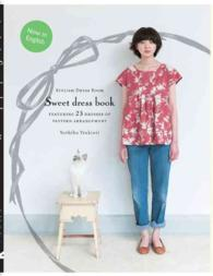 Sweet Dress book : 23 Stylish Outfits from Six Simple Patterns