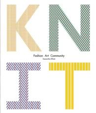 Knit : Innovations in Fashion, Art, Design