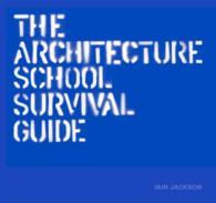 The Architecture School Survival Guide