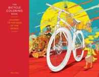 The Bicycle Coloring Book : Journey to the Edge of the World (CLR CSM)