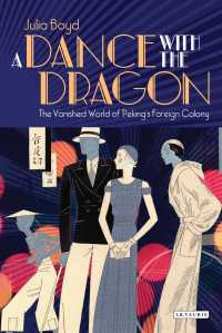 A Dance with the Dragon : The Vanished World of Peking's Foreign Colony
