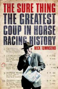 Sure Thing : The Greatest Coup in Horse Racing History -- Paperback (English Language Edition)