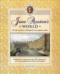 Jane Austen's World : The Life and Times of England's Most Popular Author (Reprint)