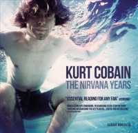 Kurt Cobain : The Nirvana Years