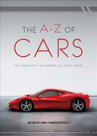 The A-Z of Cars : The Greatest Automobiles Ever Made