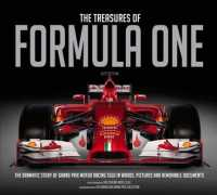 The Treasures of Formula One : The Dramatic Story of Grand Prix Motor Racing Told in Words, Pictures and Removable Documents (3 SLP)