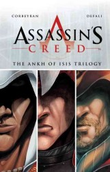 Assassin's Creed : Desmond, Aquilus, Accipiter (The Ankh of Isis Trilogy)