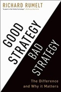 Good Strategy, Bad Strategy : The Difference and Why It Matters (OME A-FORMAT)