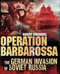 Operation Barbarossa : The German Invasion of Soviet Russia (General Military)