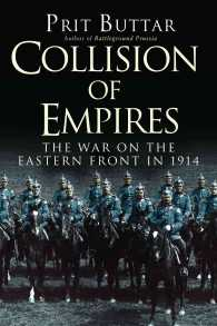 Collision of Empires : The War on the Eastern Front in 1914 (General Military)