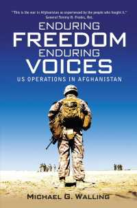 Enduring Freedom, Enduring Voices : US Operations in Afghanistan