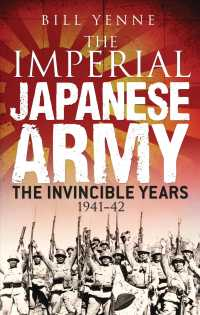 The Imperial Japanese Army : The Invincible Years 1941-42