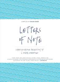 Letters of Note : Correspondence Deserving of a Wider Audience -- Hardback (Main)