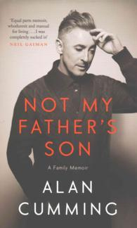 Not My Father's Son : A Family Memoir -- Hardback (Main)