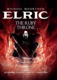 Elric 1 : The Ruby Throne (Elric)