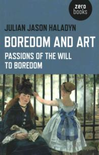 �N���b�N����ƁuBoredom and Art : Passions of the Will to Boredom�v�̏ڍ׏��y�[�W�ֈړ����܂�