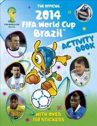 The Official 2014 Fifa World Cup Brazil Sticker Activity Book (CSM STK)