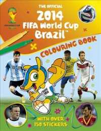 The Official 2014 Fifa World Cup Brazil Sticker Colouring Book (CLR CSM)