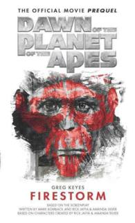 Firestorm (Dawn of the Planet of the Apes)